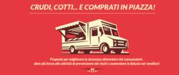 """""""Crudi, cotti… e comprati in piazza!"""", proposte per migliorare la sicurezza alimentare nei mercati rionali"""
