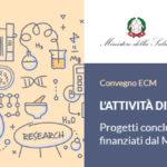 Convegno ECM / L'attività di ricerca corrente in IZSVe. Progetti conclusi nel 2017 finanziati dal Ministero della Salute
